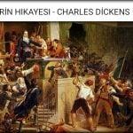 İki Şehrin Hikayesi, Charles Dickens, Kitap özetleri